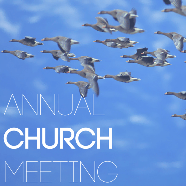 Annual Church Meeting 21st April 10am