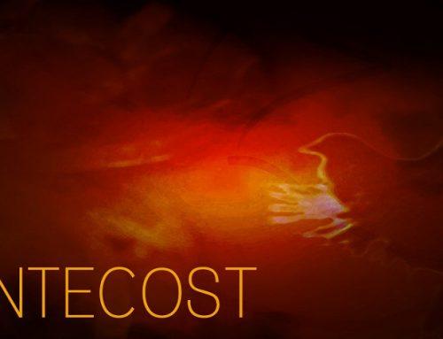PENTECOST 2018:  Thy Kingdom Come